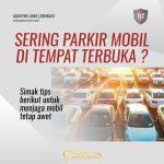 Sering Parkir Mobil? Perhatikan Hal Ini!