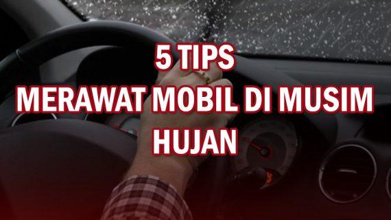 5 Tips Merawat Mobil di Musim Hujan