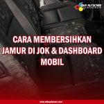 JAMUR DI JOK & DASHBOARD BISA HILANG?